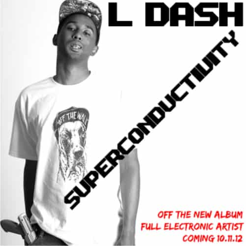 L Dash - Superconductivity