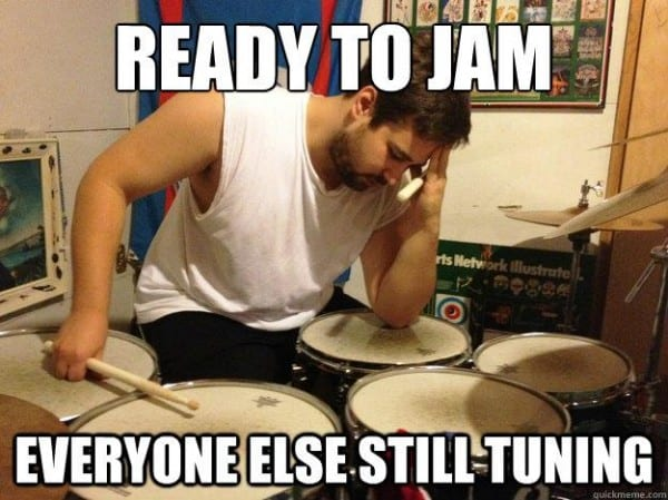 Ready To Jam... Everyone Else Still Tuning