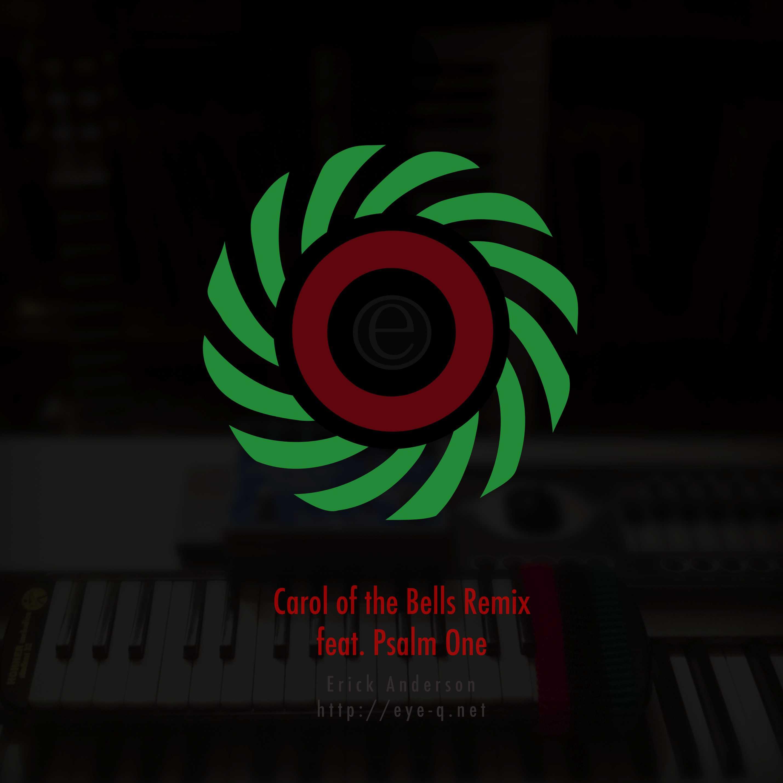 Erick Anderson - Carol Bells Remix