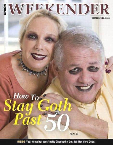 Oh Onion - How To Stay Goth Past 50
