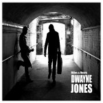 "Dwayne Jones to release his new EP ""Miles & Hours"" 21st April 2013"