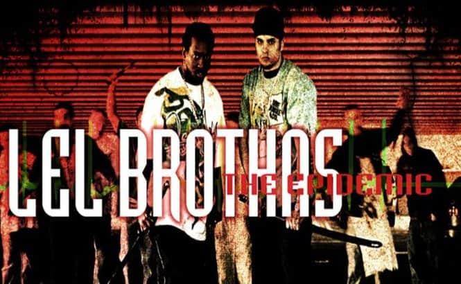 LEL Brothas - The Epidemic