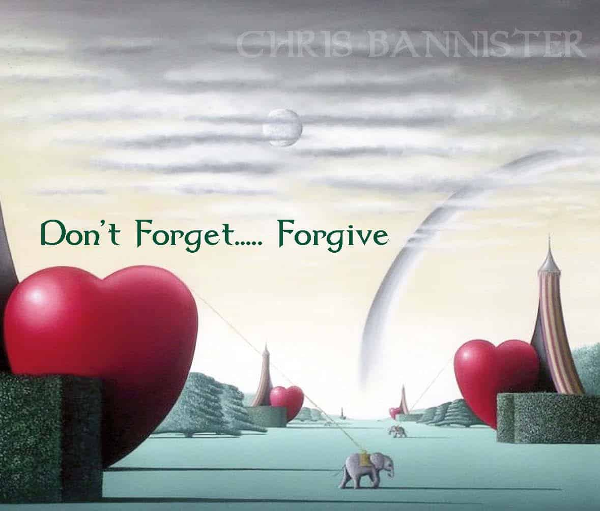 Don't Forget... Forgive