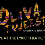 The Marimba Project Presents 'Oliva Tweest' – First Afrobeats Musical In London's West End
