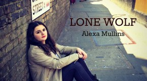 Alexa Mullins Releases Debut Single 'Lone Wolf' on 6th May