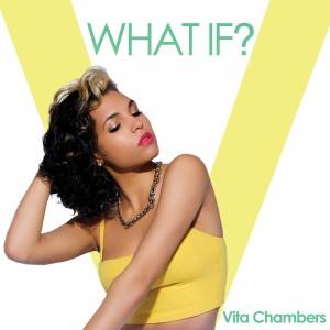 Vita Chambers - What If