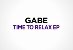 Gabe - Time To Relax EP