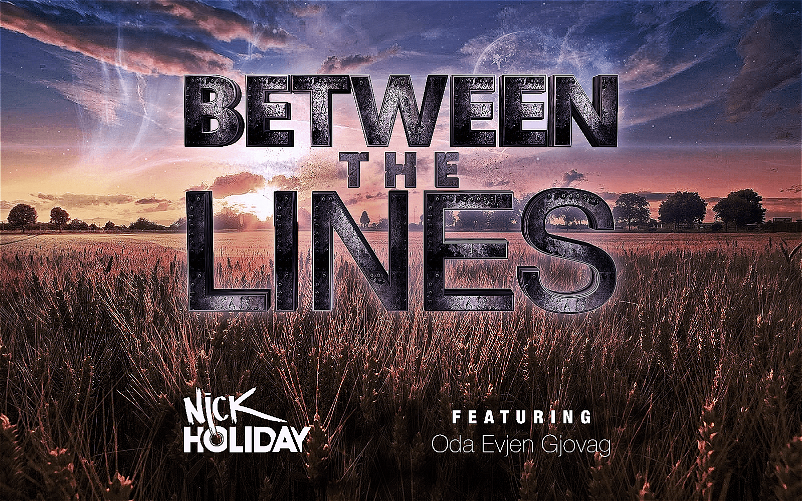 82beb675182c Nick Holiday ft Oda Evjen Gjovag - Between The Lines | - Music Crowns