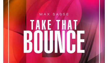 Max Sasse - Take That Bounce