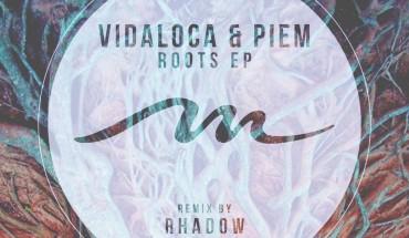 Vidaloca & Piem - Roots (ft. Rhadow Remix)