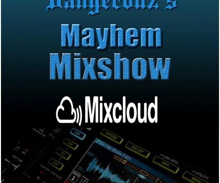 Dangerouz - Mayhem Mixshow
