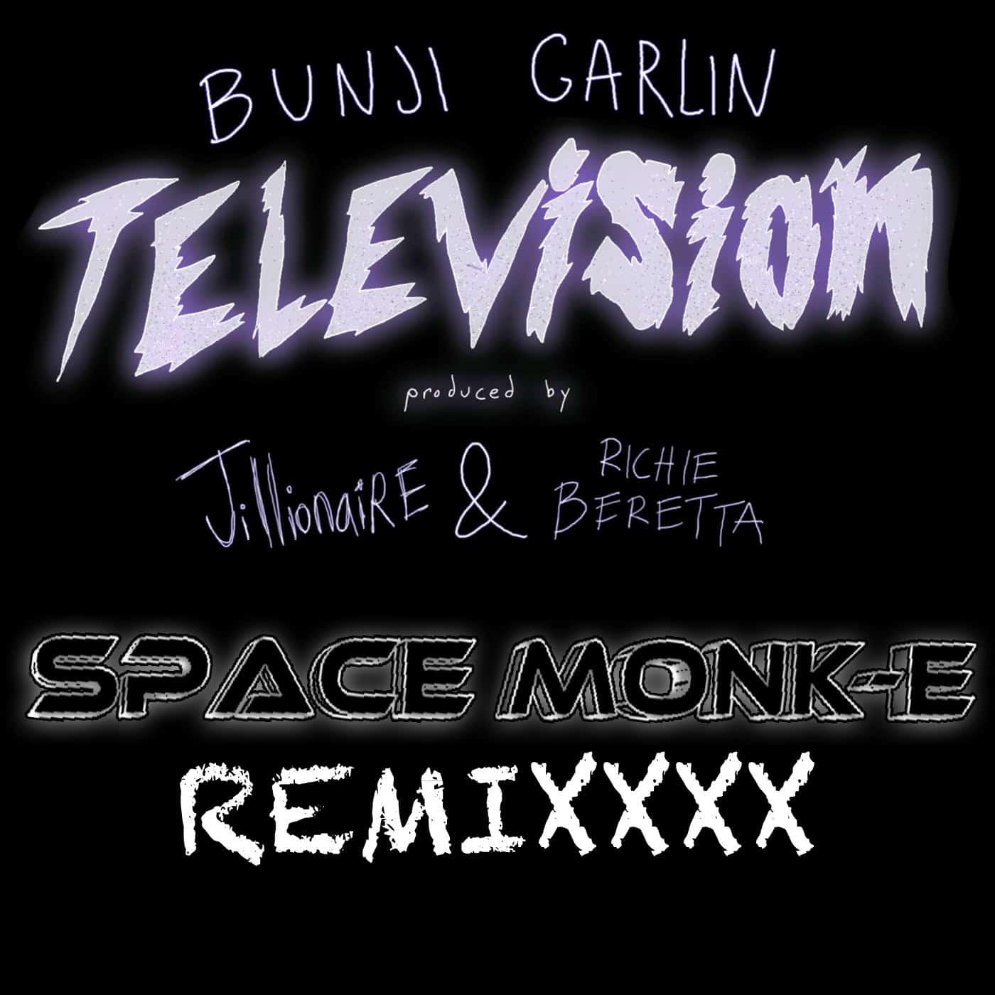 Bunji Garlin - Television (Space Monk-E Remixxx) | - Music