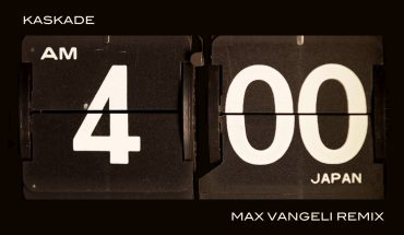 kaskade-4am-max-vangeli-remix