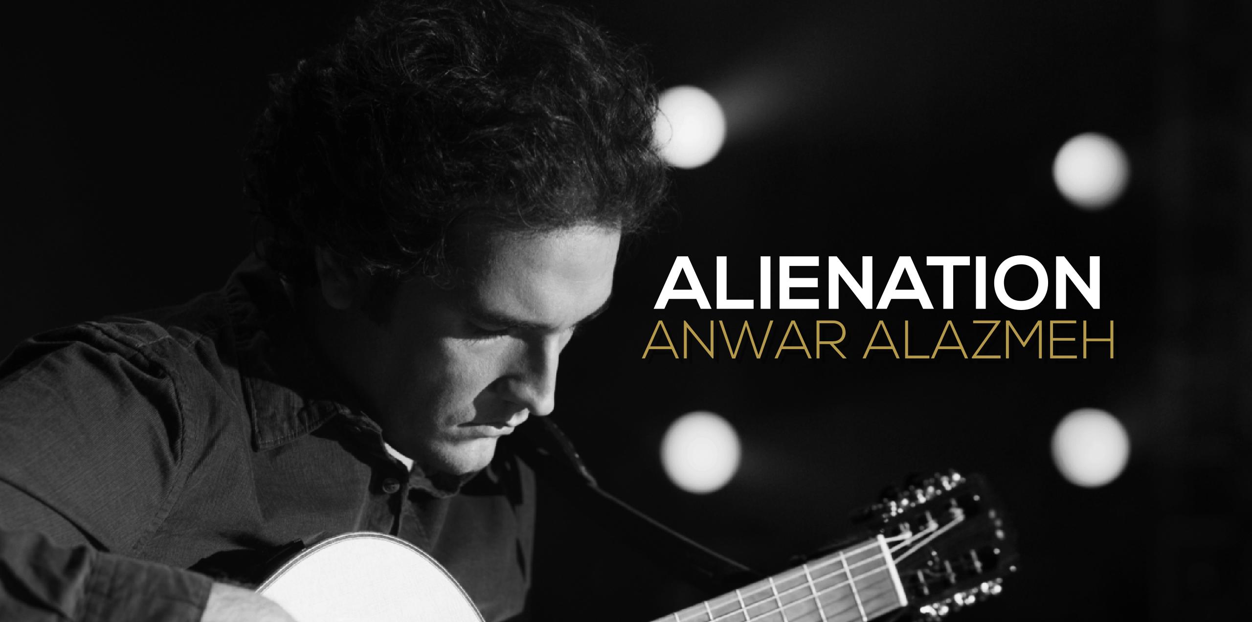 Anwar Alazmeh - Alienation