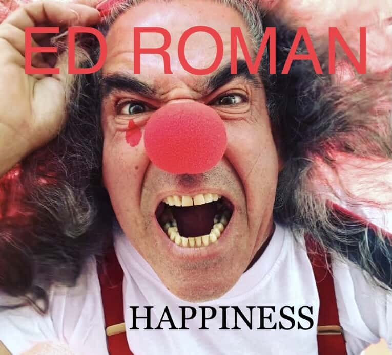 """Ed Roman Is Powerful And Charistmatic On """"Happiness"""""""